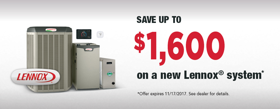 Save up to $1600 on a new Lennox System!